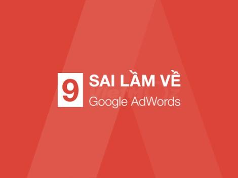 TOP 9 sai lầm về Google AdWords bạn cần biết 2017