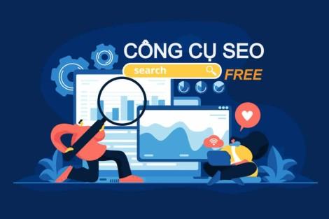 Công cụ SEO: TOP 20 Phần mềm kiểm tra SEO website miễn phí